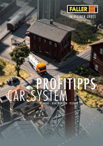"FALLER – ""Profitipps Car System"" anlässlich 30 Jahre FALLER Car System"