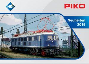 PIKO – Neuheiten-Prospekte 2019 für die Modelleisenbahn Spur G und Spur H0